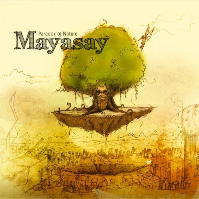 MAYASAY - Paradox Of Nature
