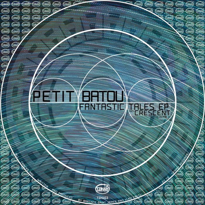 PETIT BATOU - Fantastic Tales EP