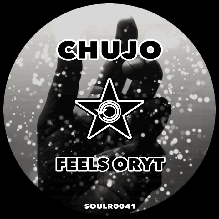 CHUJO - Feels Oryt