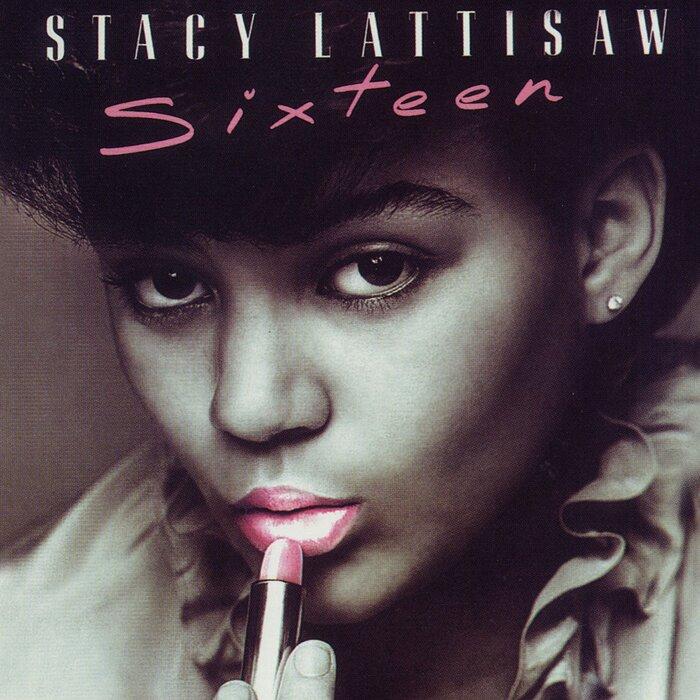 STACY LATTISAW - Sixteen