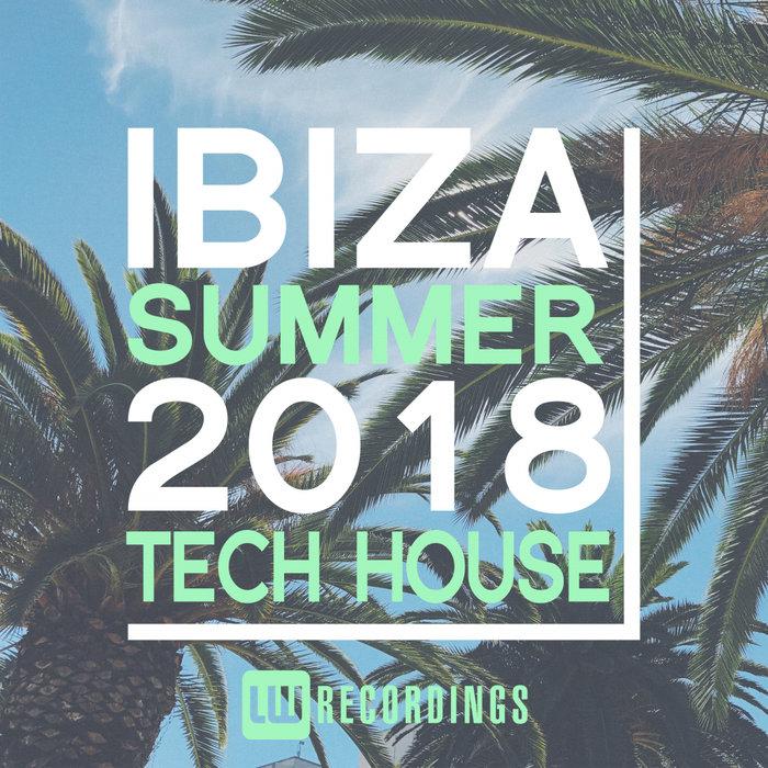 VARIOUS - Ibiza Summer 2018 Tech House