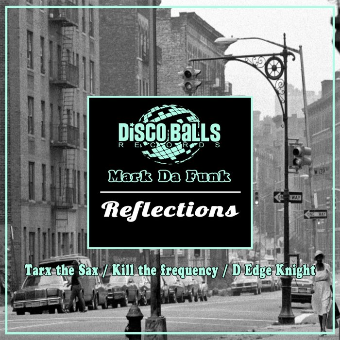 MARK DA FUNK - Reflections