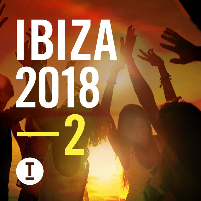 VARIOUS - Toolroom Ibiza 2018 Vol 2 (unmixed Tracks)