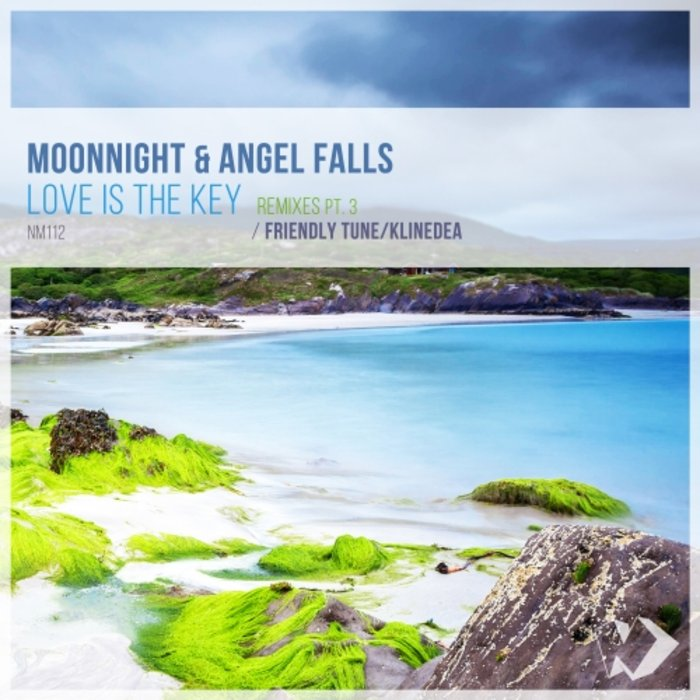 ANGEL FALLS/MOONNIGHT - Love Is The Key: Remixes Part 3