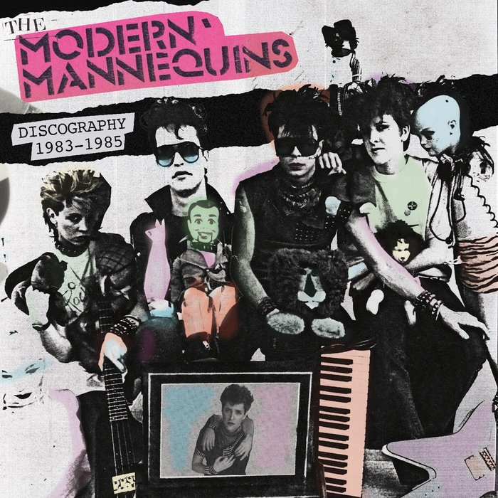 THE MODERN MANNEQUINS - Discography 1983-1985