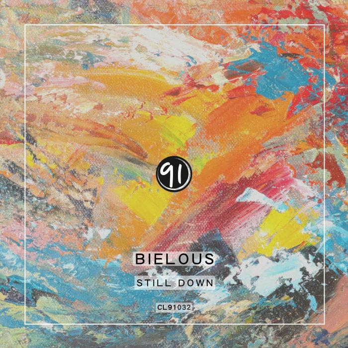 BIELOUS - Still Down