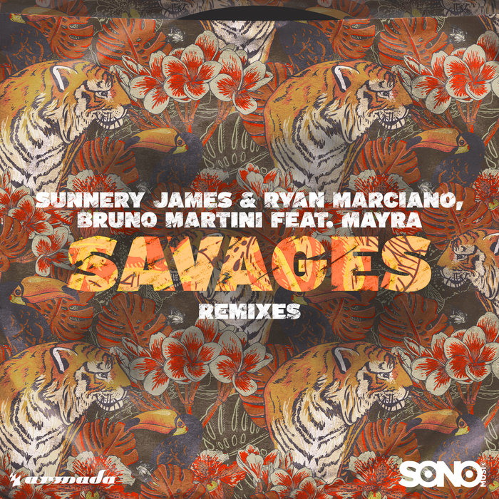 SUNNERY JAMES & RYAN MARCIANO/BRUNO MARTINI feat MAYRA - Savages
