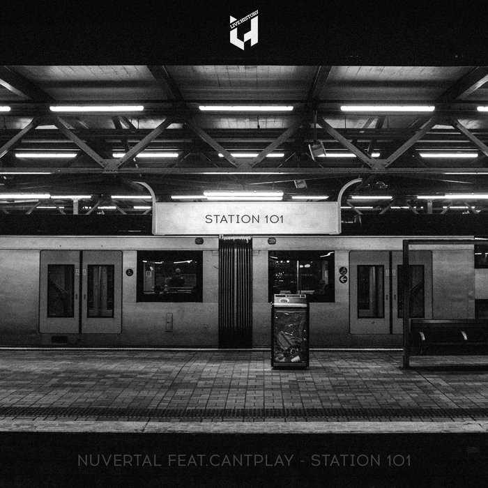 NUVERTAL feat CANTPLAY - Station 101