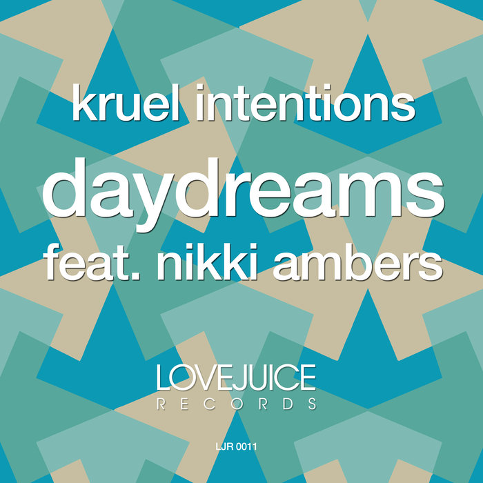 KRUEL INTENTIONS feat NIKKI AMBERS - Daydreams