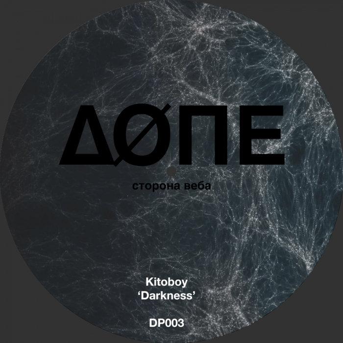 KITOBOY - Darkness/Cosmic