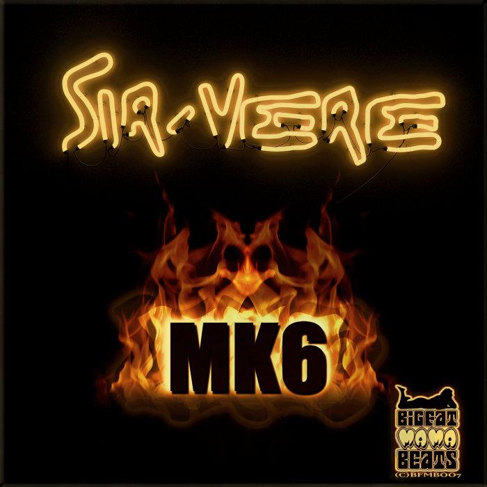 SIR-VERE - MK6 EP