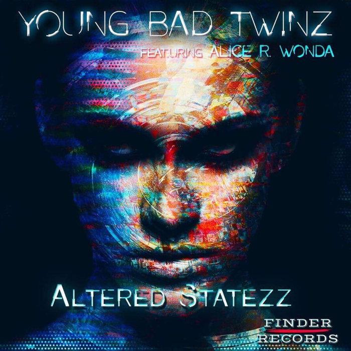 ALICE R WONDA - ALTERED STATEZZ EP