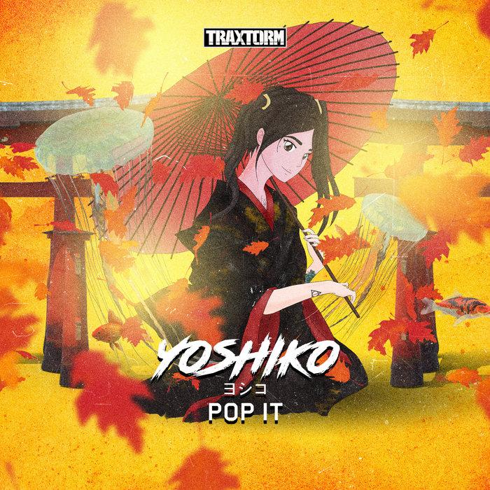 YOSHIKO - Pop It