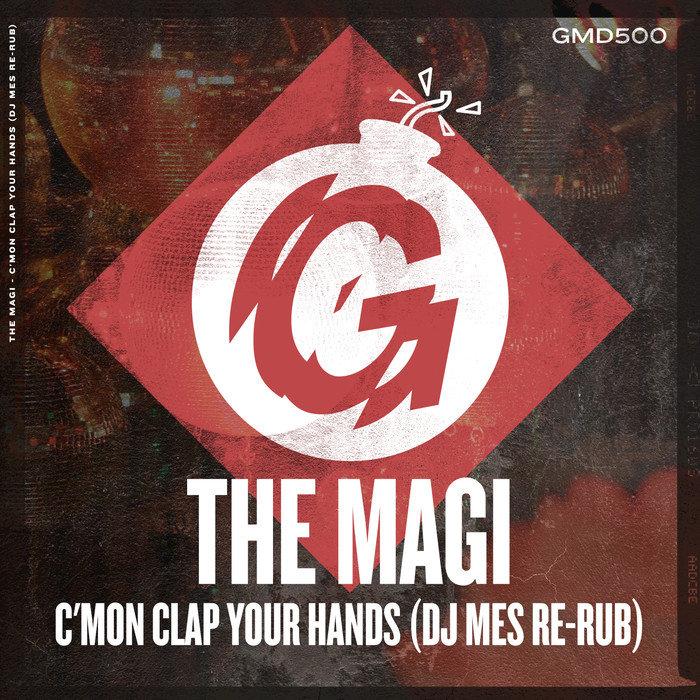 THE MAGI - C'mon Clap Your Hands