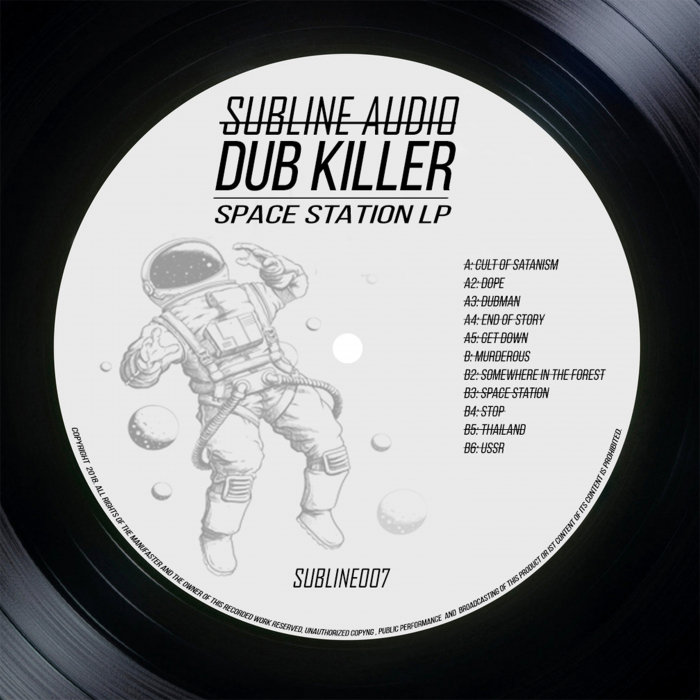 DUB KILLER - Space Station LP
