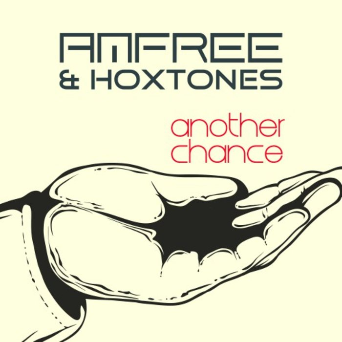 AMFREE & HOXTONES - Another Chance