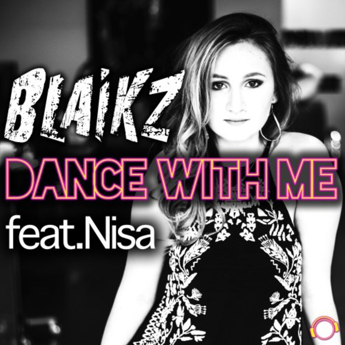 BLAIKZ feat NISA - Dance With Me