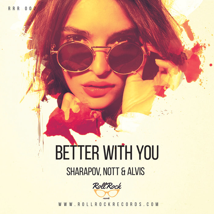 NOTT & ALVIS - Better With You