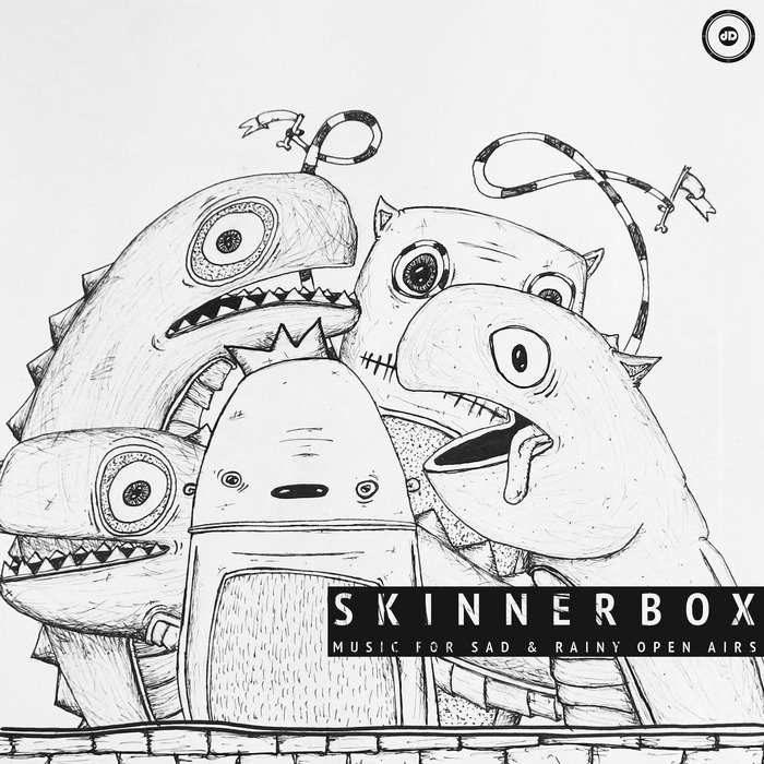 SKINNERBOX - Music For Sad & Rainy Open Airs