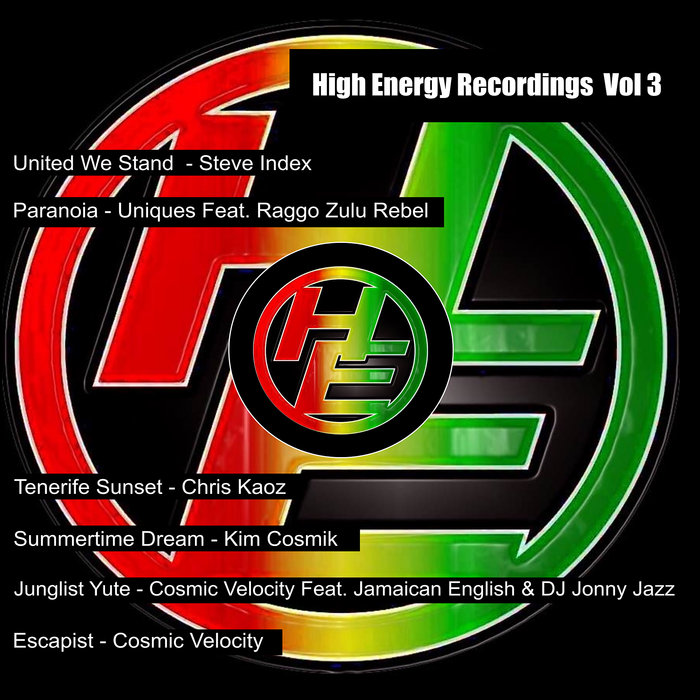 STEVE INDEX/UNIQUES/CHRIS KAOZ/KIM COSMIK/COSMIC VELOCITY - High Energy Recordings Vol 3