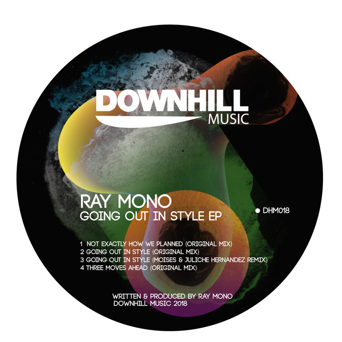 RAY MONO - Going Out In Style EP