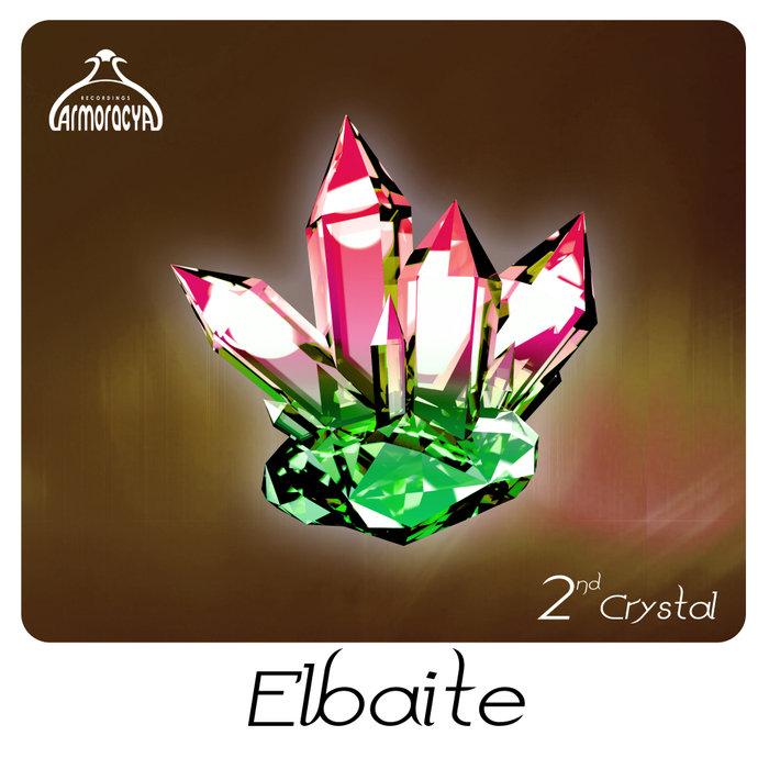 VARIOUS - Elbaite 2nd Crystal