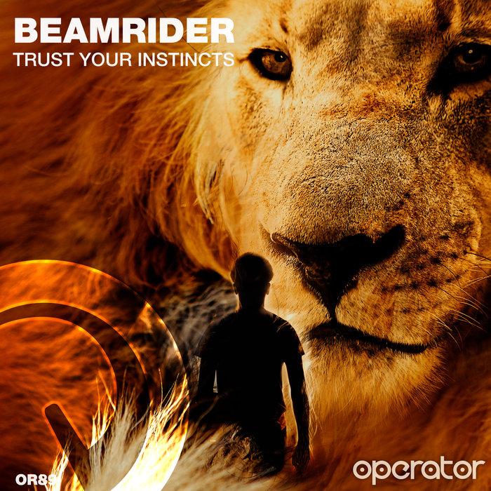 BEAMRIDER - Trust Your Instincts