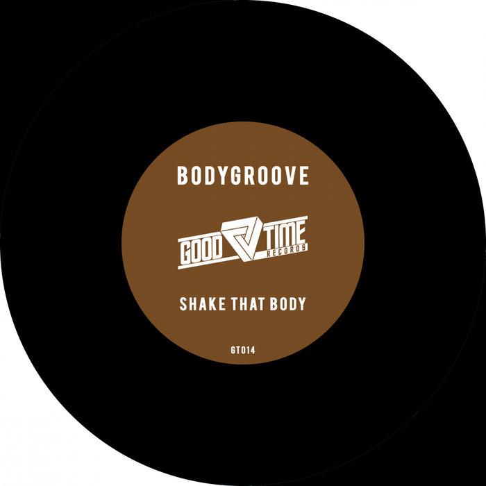 BODYGROOVE - Shake That Body