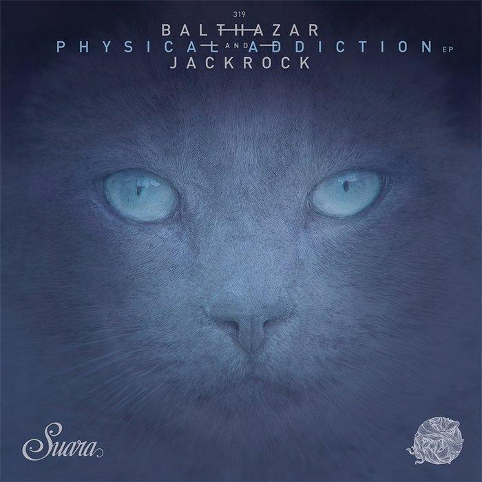 BALTHAZAR & JACKROCK - Physical Addiction