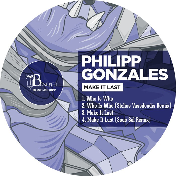 PHILIPP GONZALES - Make It Last