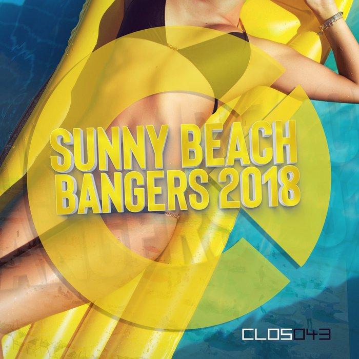 VARIOUS - Sunny Beach Bangers 2018