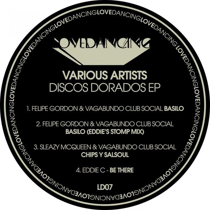 FELIPE GORDON/VAGABUNDO CLUB SOCIAL/SLEAZY MCQUEEN/EDDIE C - Discos Dorados