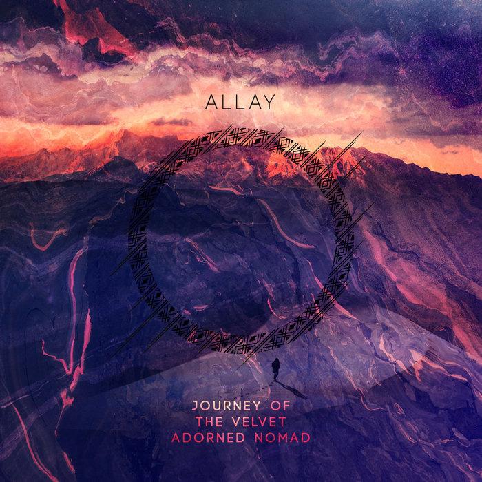 ALLAY - Journey Of The Velvet Adorned Nomad