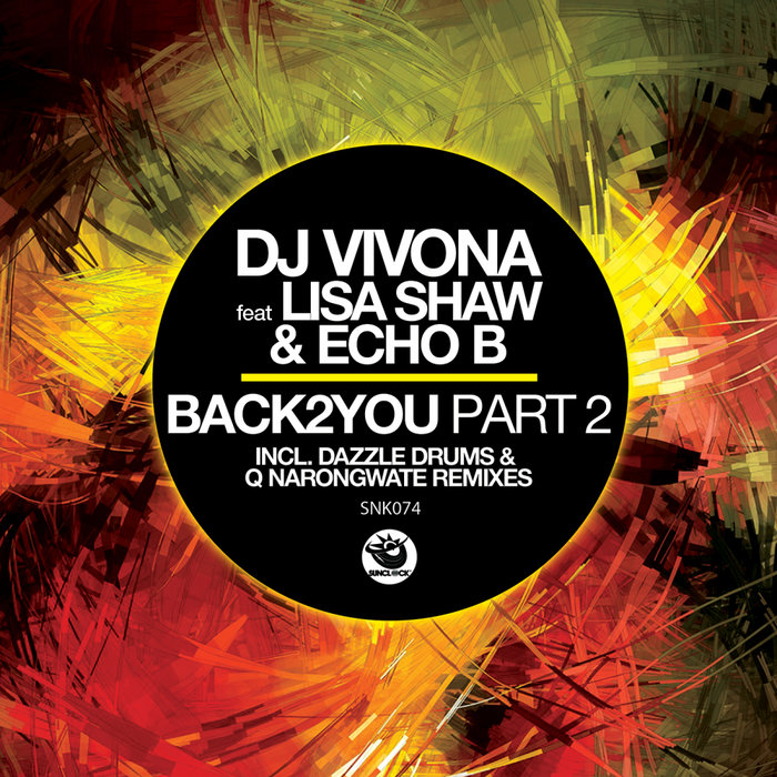 DJ VIVONA feat LISA SHAW & ECHO B - Back2You: Part 2