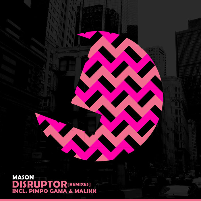 MASON - Disruptor