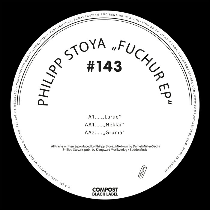 PHILIPP STOYA - Fuchur EP Compost Black Label #143