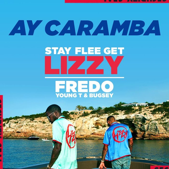 STAY FLEE GET LIZZY - Ay Caramba