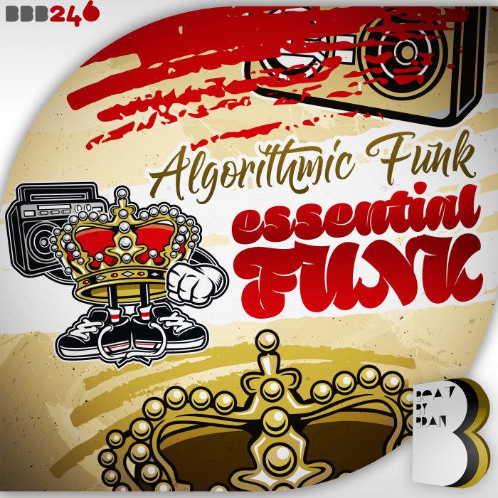ALGORITHMIC FUNK - Essential Funk