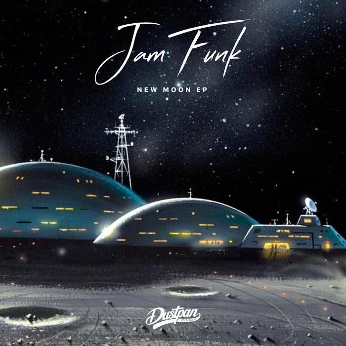 JAM FUNK - New Moon EP