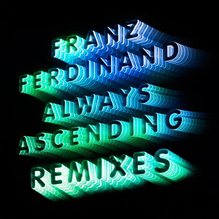 Always Ascending (Remixes) By Nina Kraviz Vs Franz
