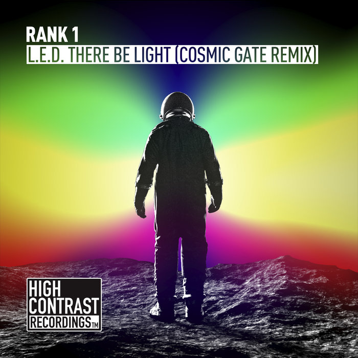 RANK 1 - L.E.D. There Be Light (Cosmic Gate Remix Extended)