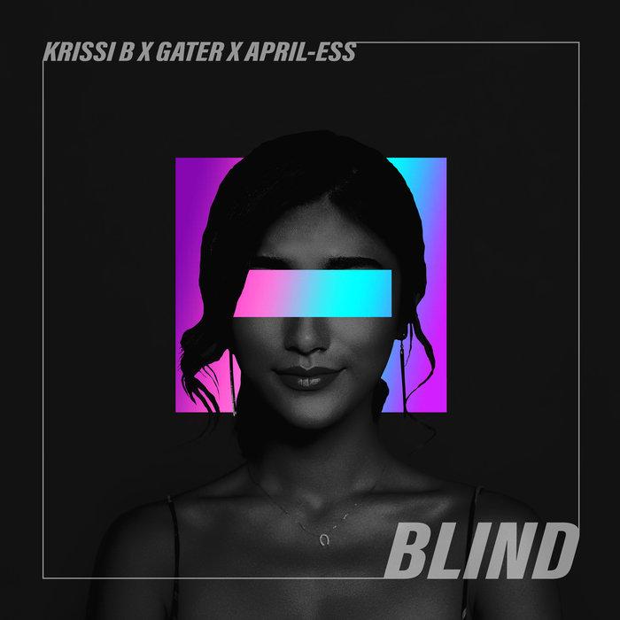 KRISSI B/GATER/APRIL-ESS - Blind