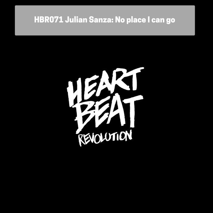 JULIAN SANZA - No Place I Can Go