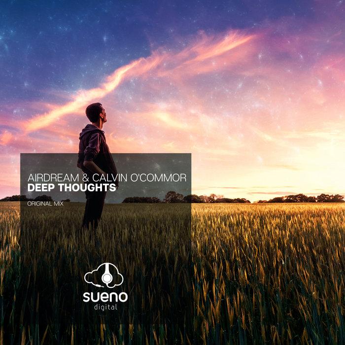 AIRDREAM/CALVIN O'COMMOR - Deep Thoughts