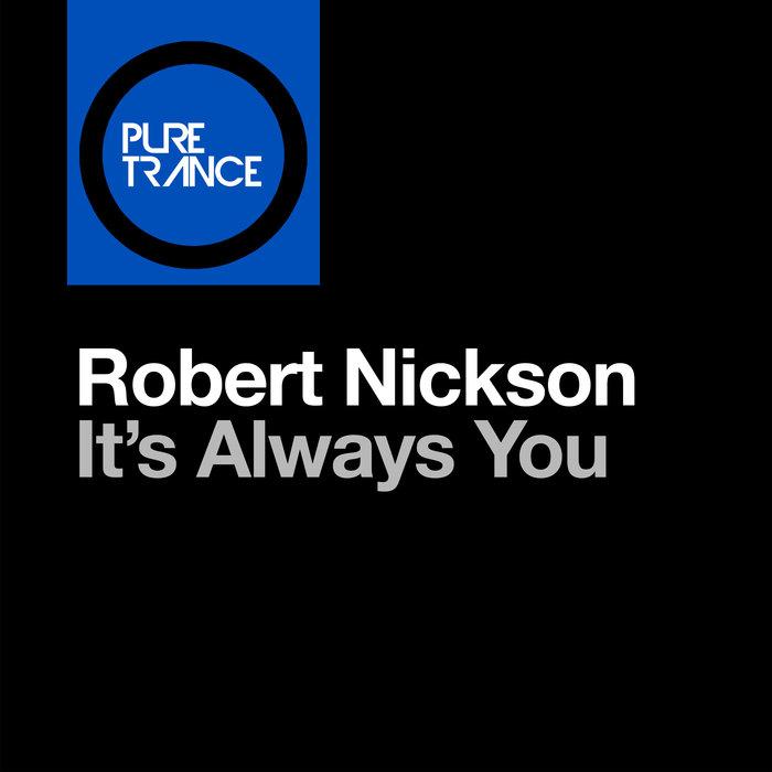 ROBERT NICKSON - Itas Always You