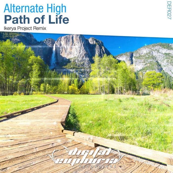 ALTERNATE HIGH - Path Of Life (Ikerya Project Remix)
