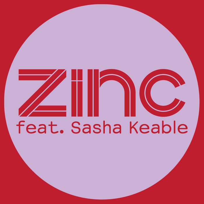 DJ ZINC feat SASHA KEABLE - Only For Tonight (Remixes)