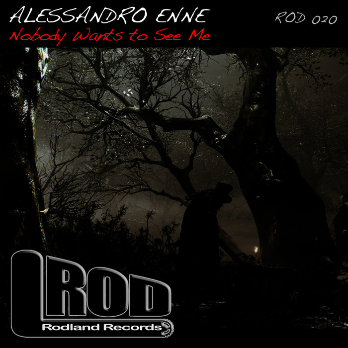 ALESSANDRO ENNE - Nobody Wants To See Me