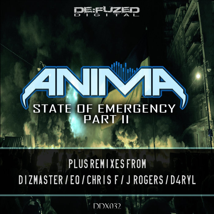 ANIMA - State Of Emergency Pt II