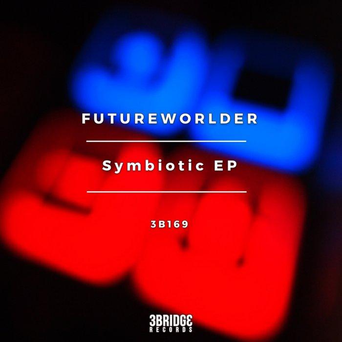 FUTUREWORLDER - Symbiotic EP
